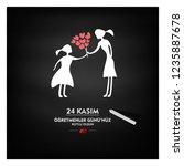 24 kasim  ogretmenler gunu... | Shutterstock .eps vector #1235887678