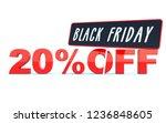black friday 20 percent off... | Shutterstock . vector #1236848605