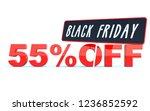 black friday 55 percent off... | Shutterstock . vector #1236852592