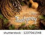 autumn and thanksgiving day ...   Shutterstock . vector #1237061548