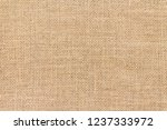 burlap background and texture | Shutterstock . vector #1237333972