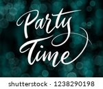 party time handwriting... | Shutterstock . vector #1238290198