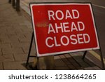 road ahead closed sign in london   Shutterstock . vector #1238664265