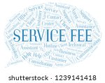 service fee word cloud.   Shutterstock . vector #1239141418