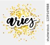 aries lettering calligraphy... | Shutterstock .eps vector #1239169888