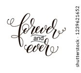 forever and ever black and... | Shutterstock .eps vector #1239621652