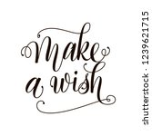 make a wish black and white... | Shutterstock .eps vector #1239621715