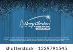 christmas with fir branch... | Shutterstock .eps vector #1239791545