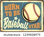 Born To Be Baseball Star...