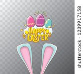 happy easter bunny with...   Shutterstock .eps vector #1239917158