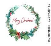 watercolor christmas wreath | Shutterstock . vector #1239938452