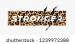 stronger slogan on leopard... | Shutterstock .eps vector #1239972388