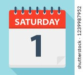 saturday 1   calendar icon.... | Shutterstock .eps vector #1239987952