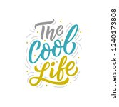 hand drawn lettering phrase the ... | Shutterstock .eps vector #1240173808