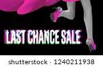 last chance sale glitch style... | Shutterstock .eps vector #1240211938
