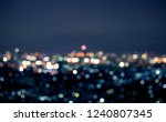 blur colorful bokeh night city... | Shutterstock . vector #1240807345