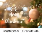 happy new year and merry... | Shutterstock . vector #1240931038