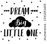 dream big little one  nursery... | Shutterstock .eps vector #1241051605