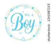 it's a boy modern lettering... | Shutterstock .eps vector #1241087215