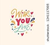 wish you love. lovely hand... | Shutterstock .eps vector #1241117005