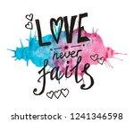 love never fails   painting...   Shutterstock . vector #1241346598
