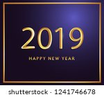 2019 new year back ground... | Shutterstock .eps vector #1241746678