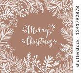 merry christmas. handwriting... | Shutterstock .eps vector #1241792878
