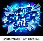 winter super sale advertising...   Shutterstock .eps vector #1241805268