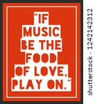 if music be the food of love ... | Shutterstock .eps vector #1242142312