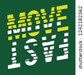 move fast sport typography  tee ... | Shutterstock .eps vector #1242182362