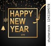 happy new year 2019 black... | Shutterstock . vector #1242289078