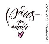 paris mon amour lettering... | Shutterstock .eps vector #1242750235