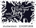 calligraphic lettering quote... | Shutterstock .eps vector #1242891808