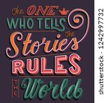 the one who tells the stories... | Shutterstock .eps vector #1242997732