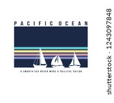 'pacific ocean' slogan  a... | Shutterstock .eps vector #1243097848
