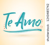 te amo  i love you spanish text ... | Shutterstock .eps vector #1243485742