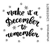 make it a december to remember. ... | Shutterstock .eps vector #1243550875