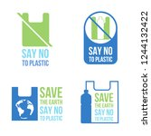 save the earth say no to... | Shutterstock .eps vector #1244132422
