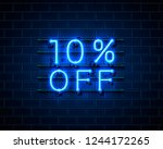 neon 10 off text banner. night... | Shutterstock .eps vector #1244172265