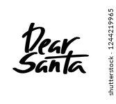 dear santa vector color... | Shutterstock .eps vector #1244219965