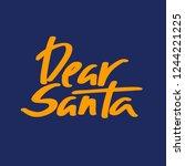 dear santa vector color... | Shutterstock .eps vector #1244221225