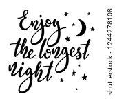 enjoy the longest night  ... | Shutterstock .eps vector #1244278108