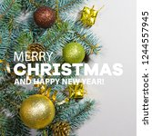 merry christmas and happy new... | Shutterstock . vector #1244557945