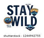 stay wild vector slogan graphic ... | Shutterstock .eps vector #1244942755