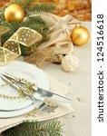 beautiful christmas setting ... | Shutterstock . vector #124516618