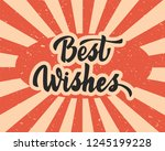 best wishes   hand lettering... | Shutterstock .eps vector #1245199228