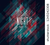 night party poster. geometric... | Shutterstock .eps vector #1245242308