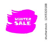 winter sale sign over art pink... | Shutterstock .eps vector #1245320188