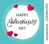 happy valentines day hand... | Shutterstock .eps vector #1245841942