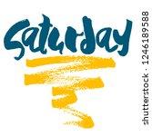 saturday   handdrawn lettering... | Shutterstock . vector #1246189588